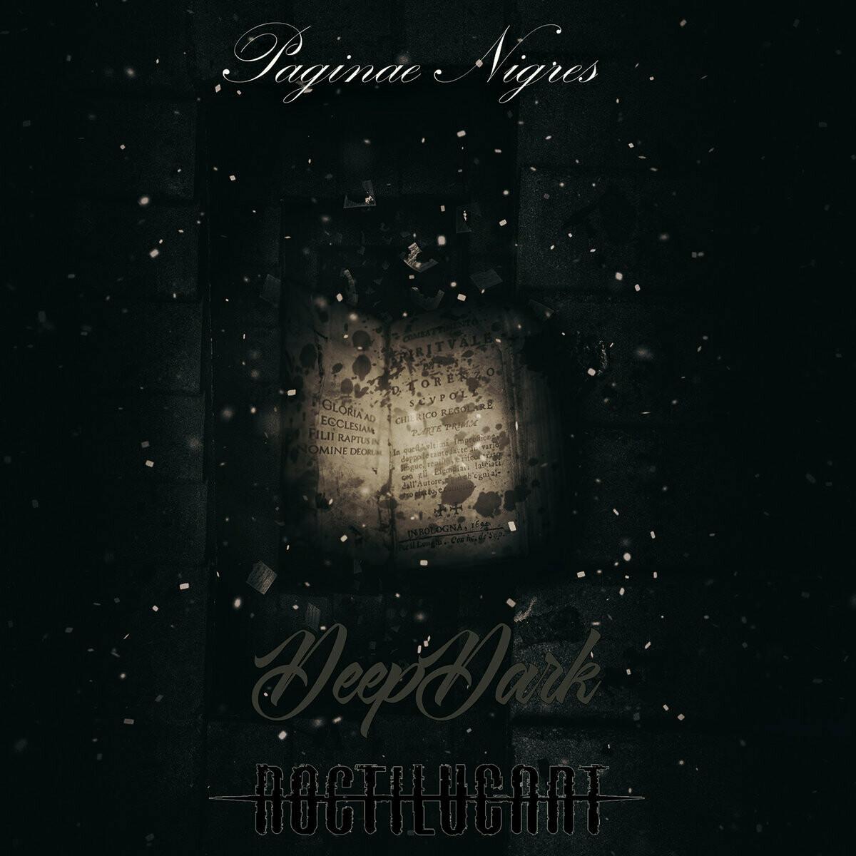 "Deep Dark & Noctilucant ""Paginae Nigres"""