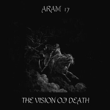 """Aram 17 """"The Vision Of Death"""""""