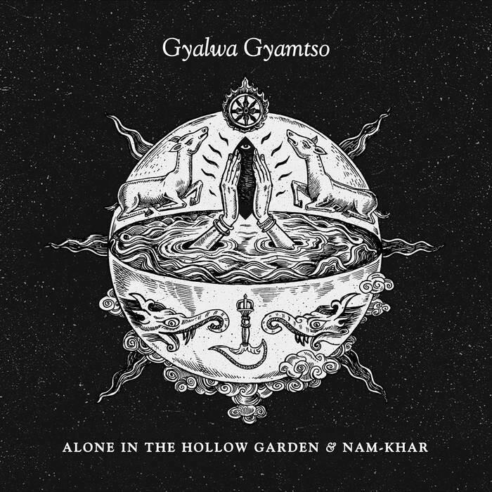 """Alone in the Hollow Garden & Nam Khar """"Gyalwa Gyamtso"""" Digipack Edition"""