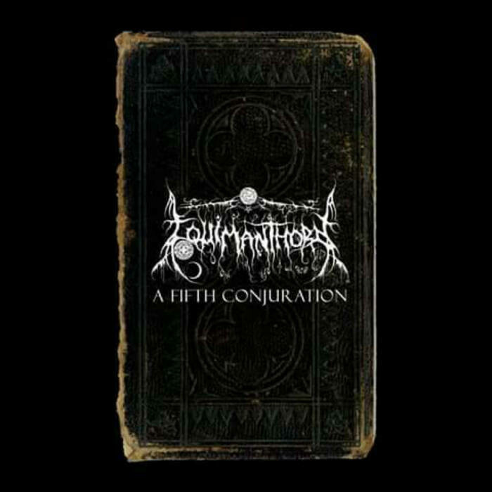 """Equimanthorn """"A Fifth Conjuration"""""""