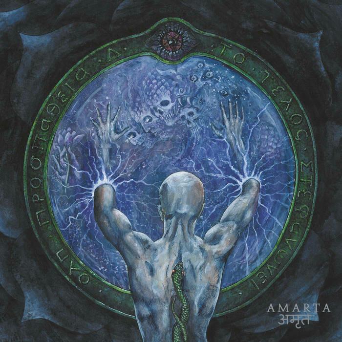 "Acherontas ""Amarta अमर्त (Formulas of Reptilian Unification Part II)"""