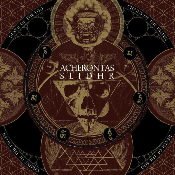 "Acherontas & Slidhr ""Death Of The Ego / Chains of the Fallen"""
