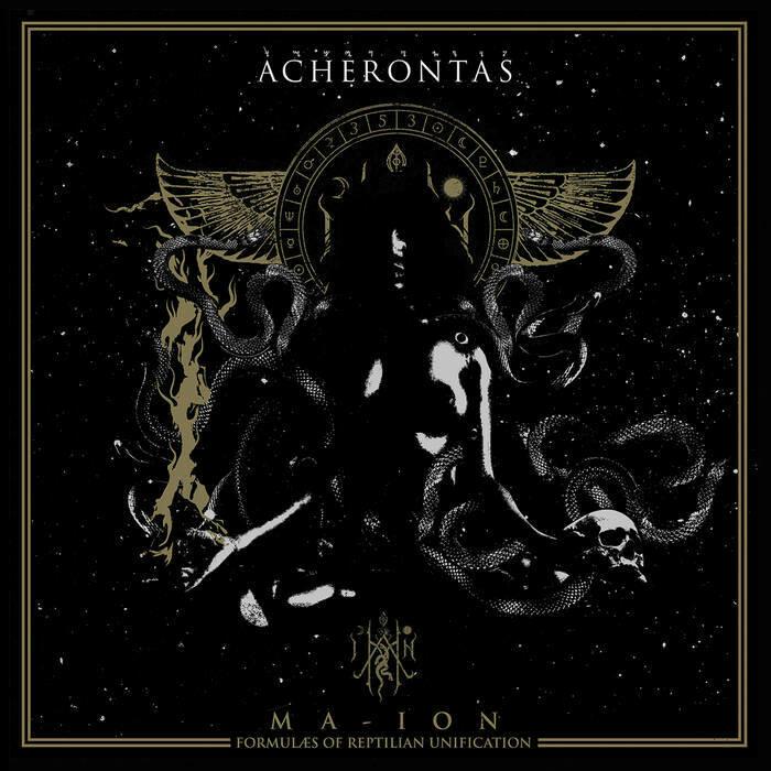 "Acherontas ""Ma-IoN (Formulas Of Reptilian Unification)"""