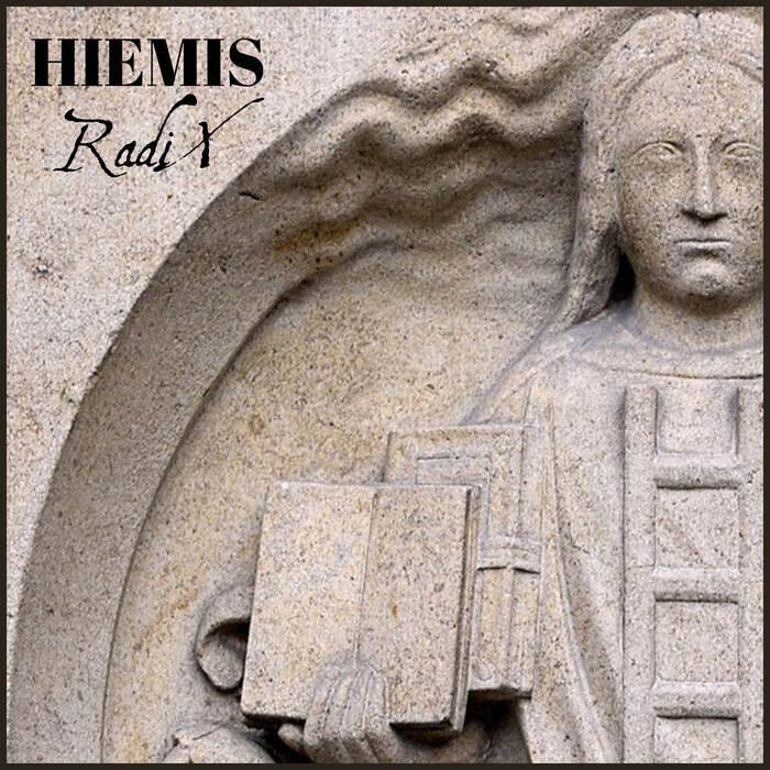 """Hiemis """"Radix"""""""