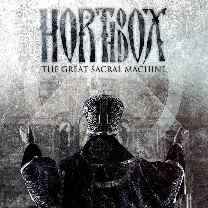 "Horthodox ""The Great Sacral Machine"""