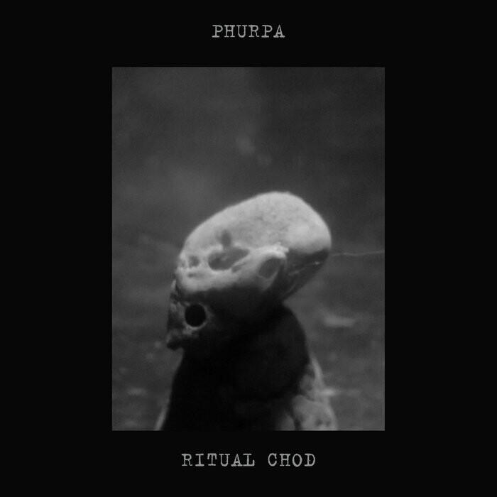 "Phurpa ""RITUAL CHOD""Digipack Edition"