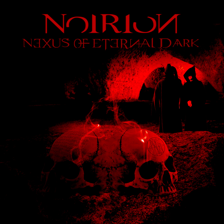 "Noirion ""Nexus Of Eternal Dark"""