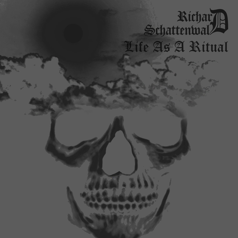 "Richard Schattenwald ""Life as Ritual"""