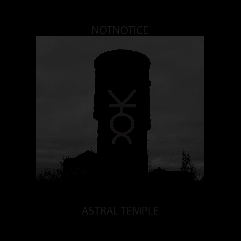 notnotice ~ Astral Temple