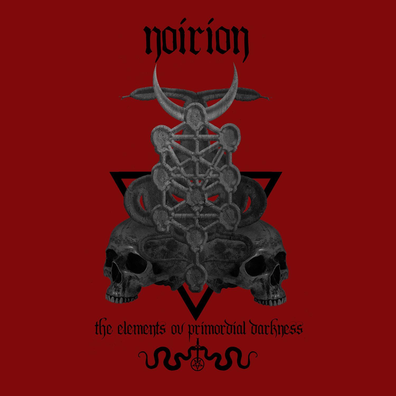 "Noirion ""the elements ov primordial darkness"""