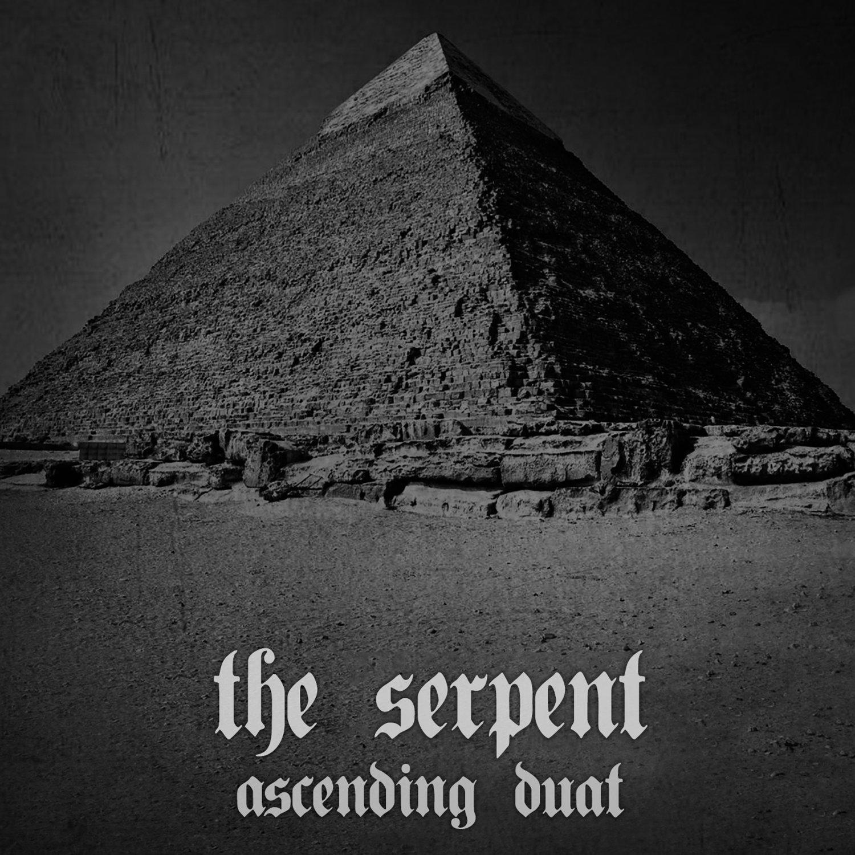 """The Serpent """"Ascending Duat"""""""