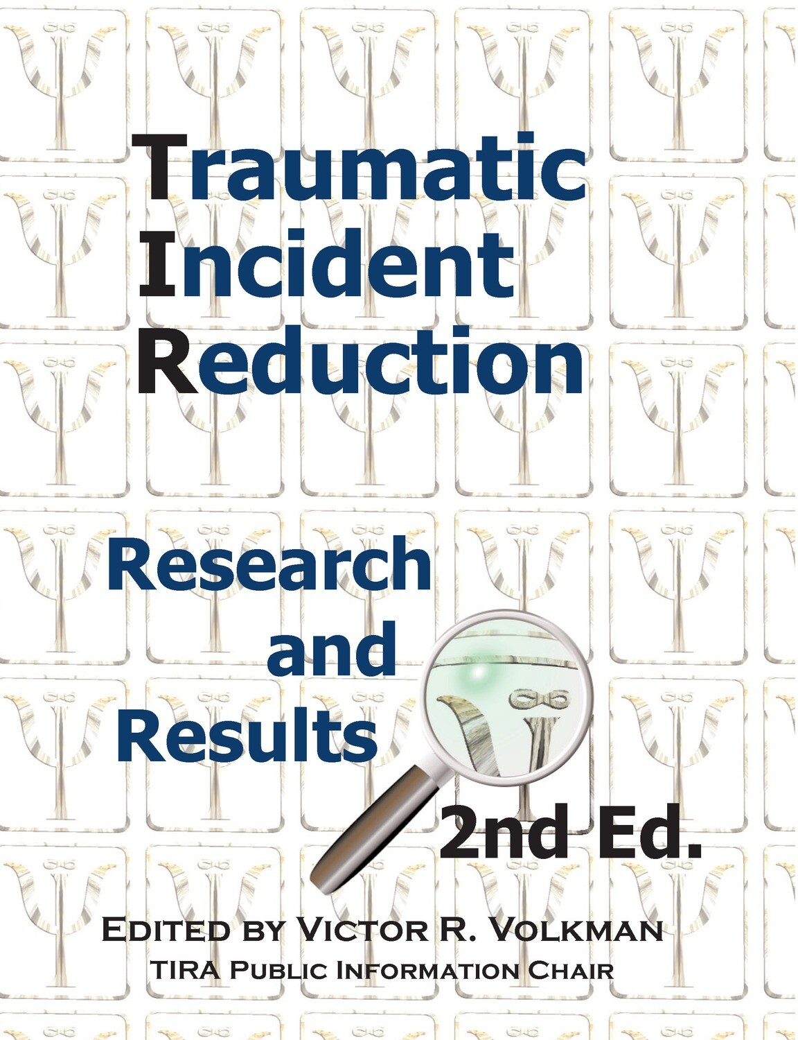 Traumatic Incident Reduction