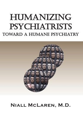 Humanizing Psychiatrists