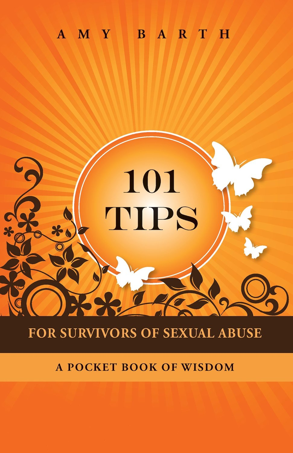 101 Tips For Survivors of Sexual Abuse
