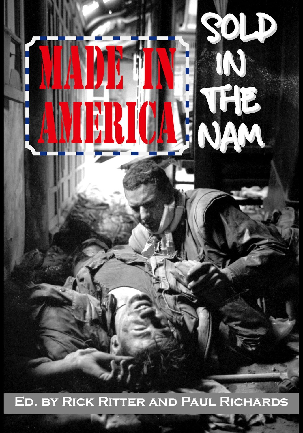 Made in America, Sold in the Nam: A Continuing Legacy of Pain