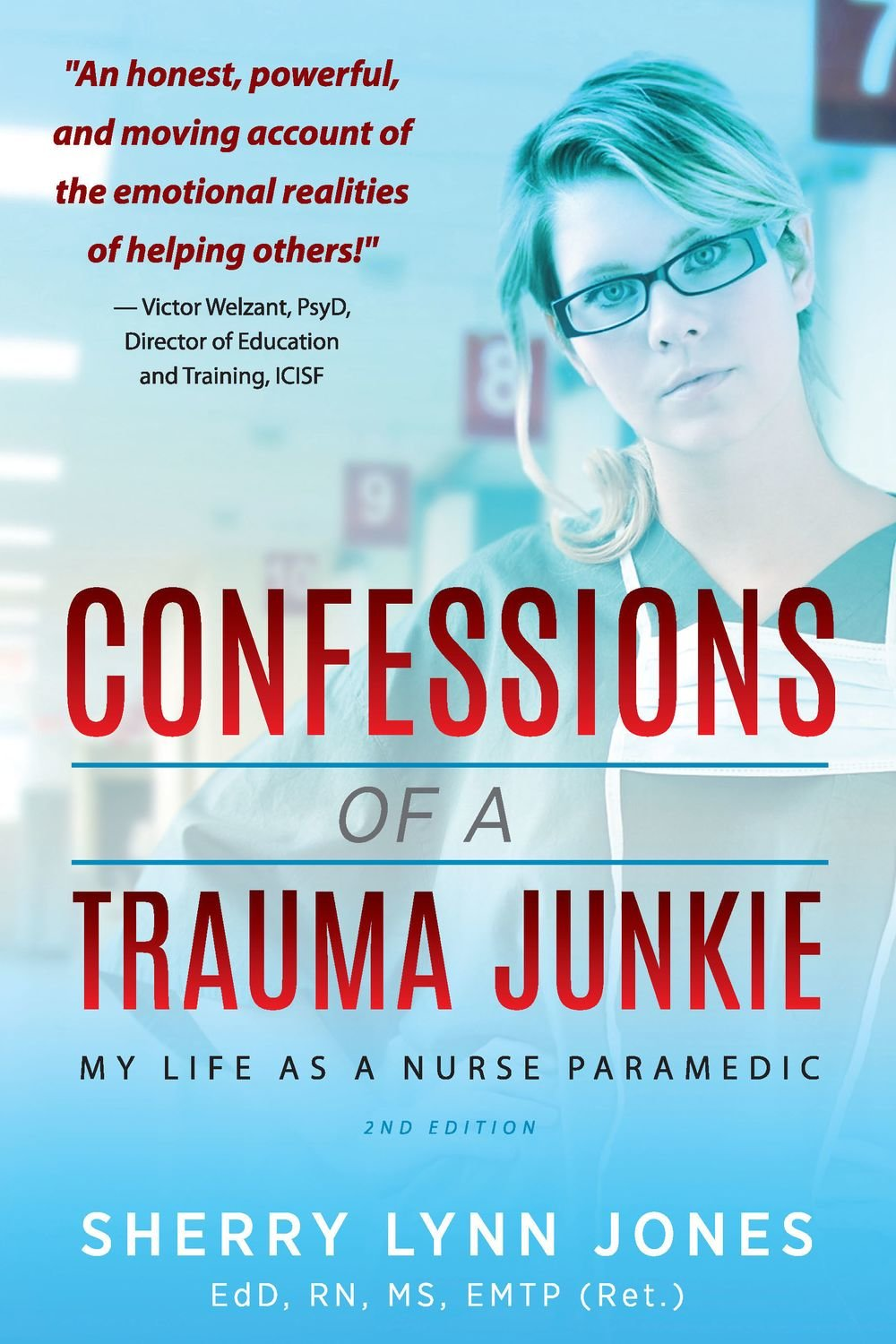 Confessions of a Trauma Junkie, 2nd Ed [PB]