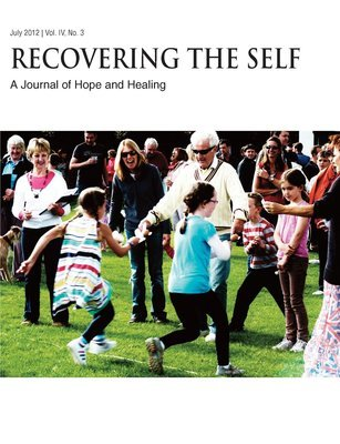 Recovering The Self: A Journal of Hope and Healing (Vol. IV, No. 3) -- Aging and the Elderly