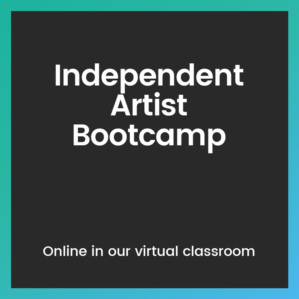 Independent Artist Bootcamp