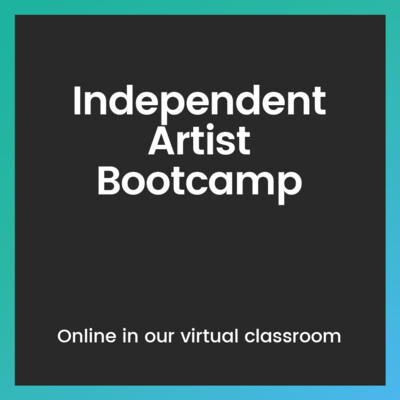 Independent Artist Bootcamp