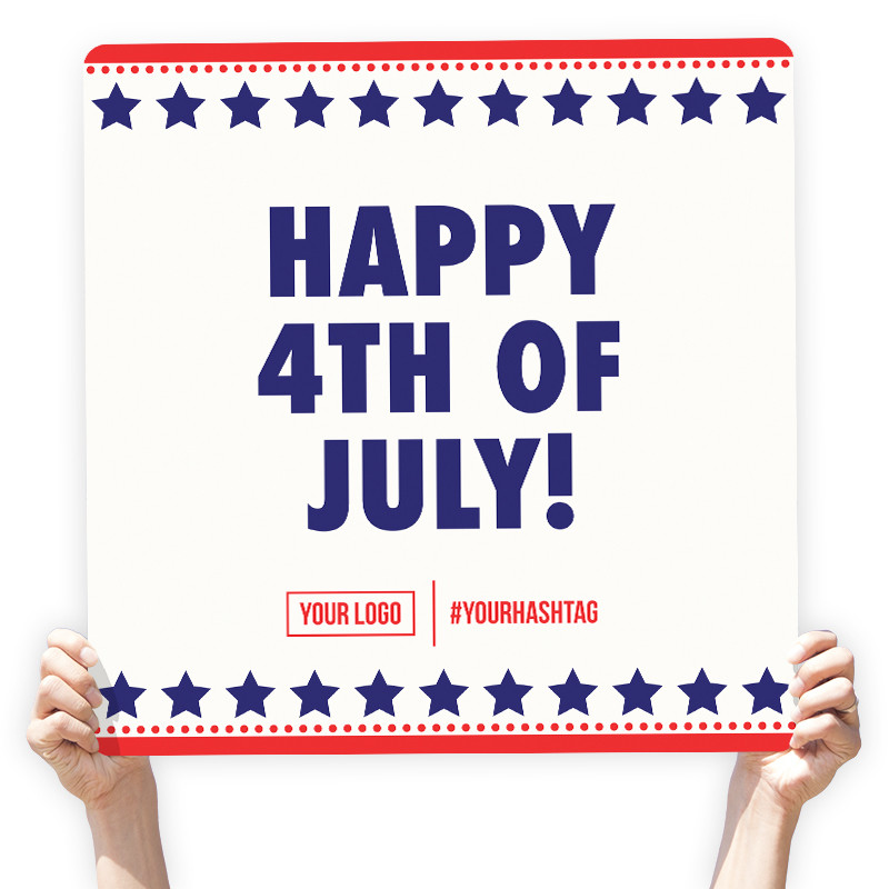 "4th of July Greeting Sign - ""Happy 4th of July!"""