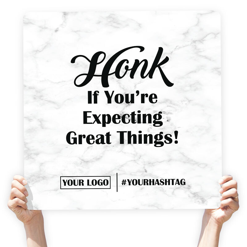 """Marble Greeting Sign - """"Honk If You're Expecting Great Things"""""""