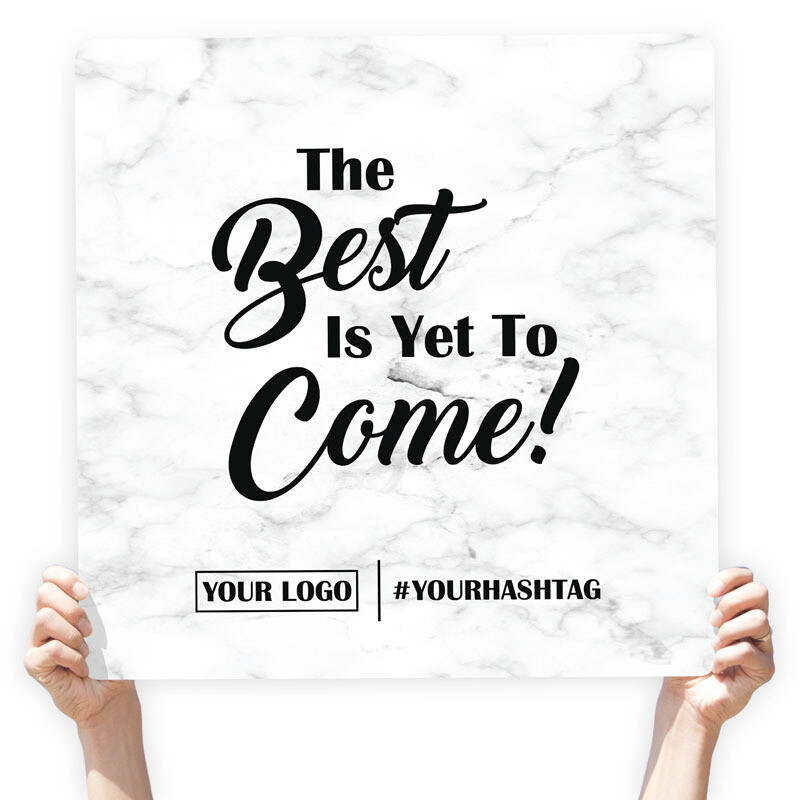 "Marble Greeting Sign - ""The Best is Yet to Come!"""