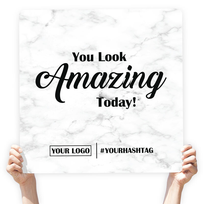 "Marble Greeting Sign - ""You Look Amazing Today!"""