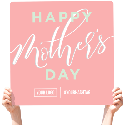 """Mother's Day Greeting Sign - """"Happy Mother's Day"""""""