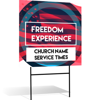 Freedom Experience Yard Signs