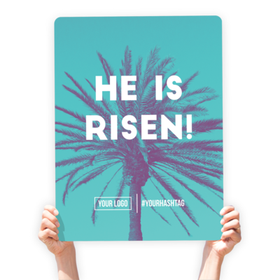 """Easter Greeting Sign - """"He Is Risen!"""""""