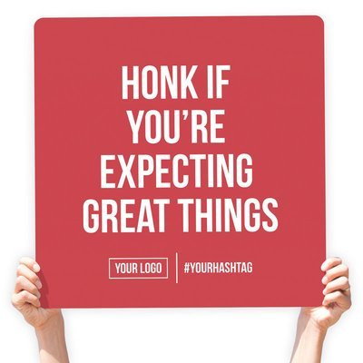 """Greeting Sign - """"Honk If You're Expecting Great Things"""""""