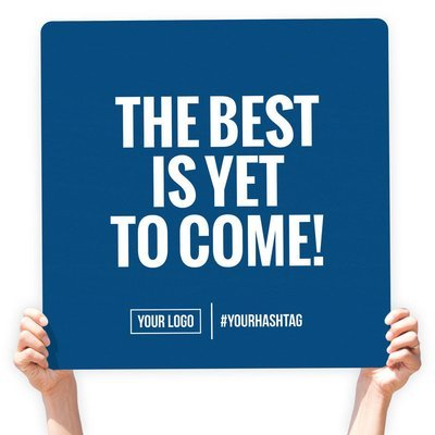 """Greeting Sign - """"The Best Is Yet To Come!"""""""