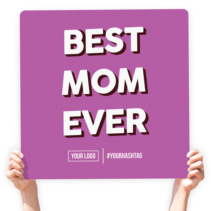 """Mother's Day Greeting Sign - """"Best Mom Ever"""" (Purple)"""