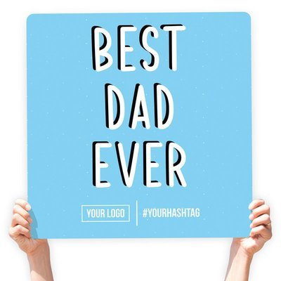 """Father's Day Greeting Sign - """"Best Dad Ever"""" (Baby Blue)"""