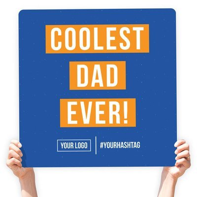 """Father's Day Greeting Sign - """"Coolest Dad Ever!"""" (Deep Blue)"""