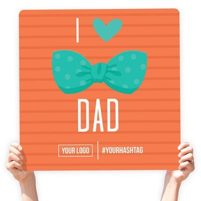 """Father's Day Greeting Sign - """"I ♥ Dad"""" (Orange)"""
