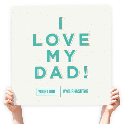 """Father's Day Greeting Sign - """"I Love My Dad!"""" (Light Tan)"""