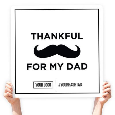 """Father's Day Greeting Sign - """"Thankful For My Dad"""" (White)"""