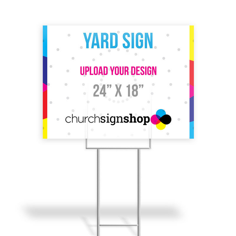 """Yard Sign (24"""" X 18"""")"""