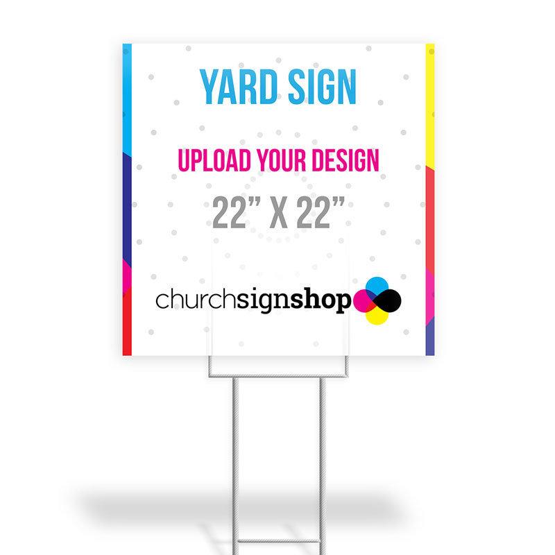 """Yard Sign (22"""" X 22"""")"""