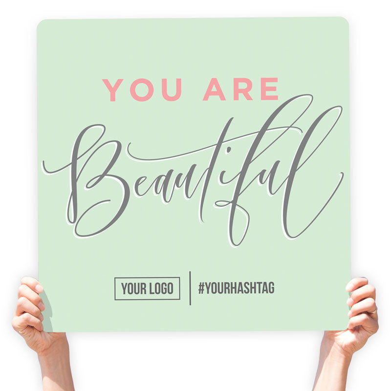 "Mother's Day Greeting Sign - ""You are Beautiful"""