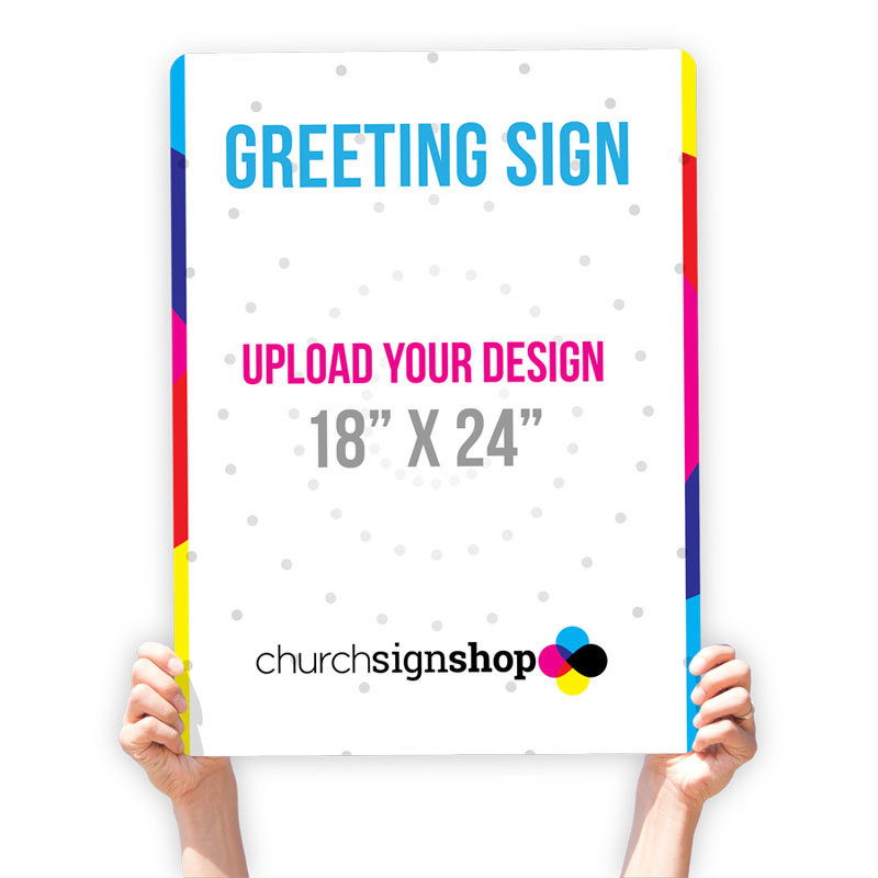 "Greeting Sign (18"" X 24"")"