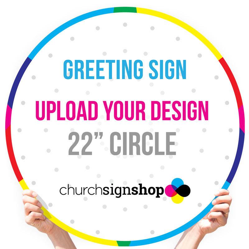 "Greeting Sign (22"" Circle)"