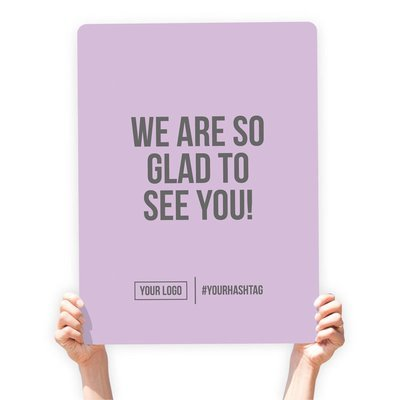 """Greeting Sign - """"We Are So Glad To See You!"""""""