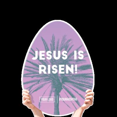 "Easter Greeting Sign - ""Jesus Is Risen!"""