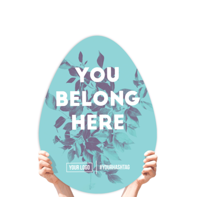 """Easter Greeting Sign - """"You Belong Here!"""""""
