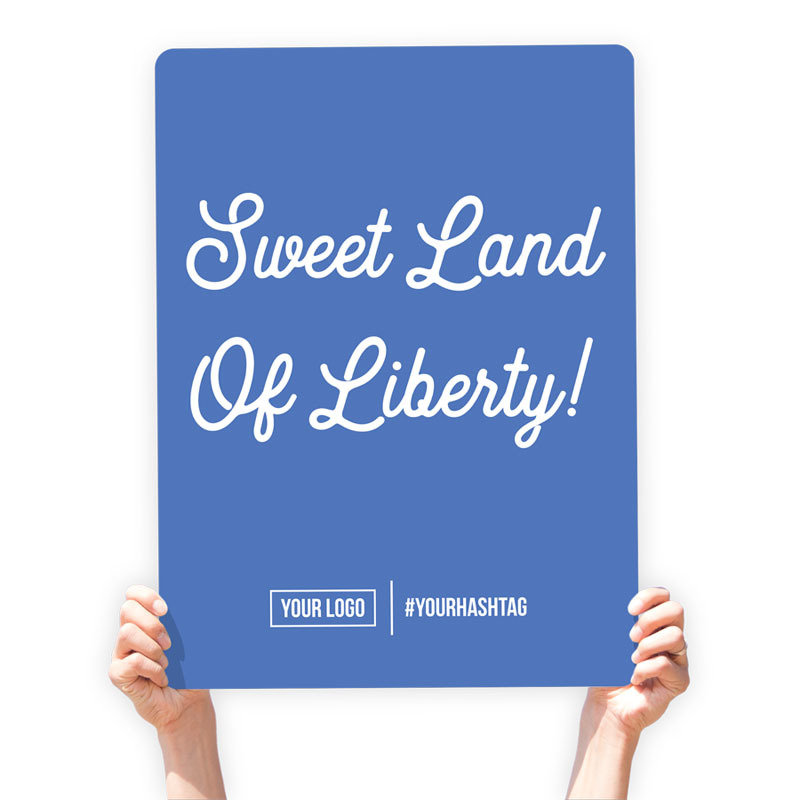 """4th of July Greeting Sign - """"Sweet Land of Liberty!"""""""