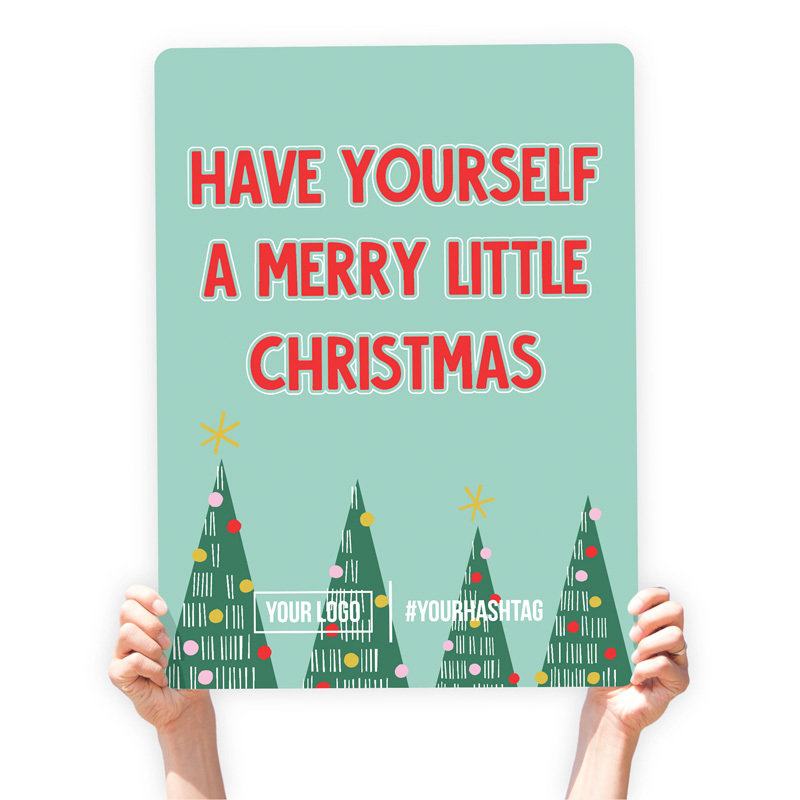 "Christmas Greeting Sign - ""Have Yourself a Merry Little Christmas"""