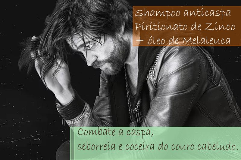 Shampoo anticaspa com Piritionato de Zinco e óleo de Melaleuca; Shampoo