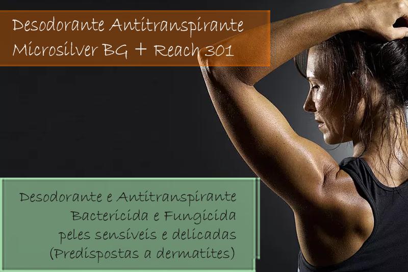 Desodorante Antitranspirante com Microsilver BG e Reach 301 - Creme ou Roll-on